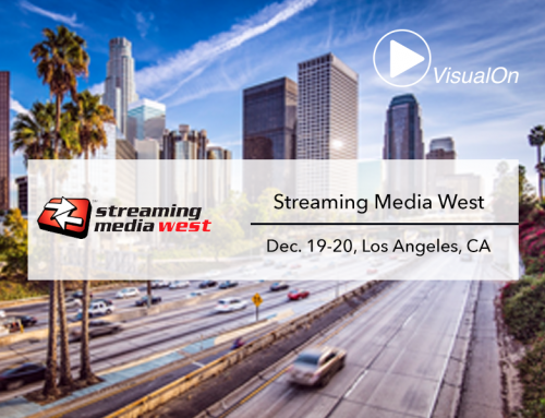 Meet VisualOn at Streaming Media West