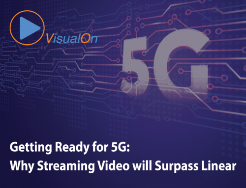 Getting Ready for 5G: Why Streaming Video will Surpass Linear