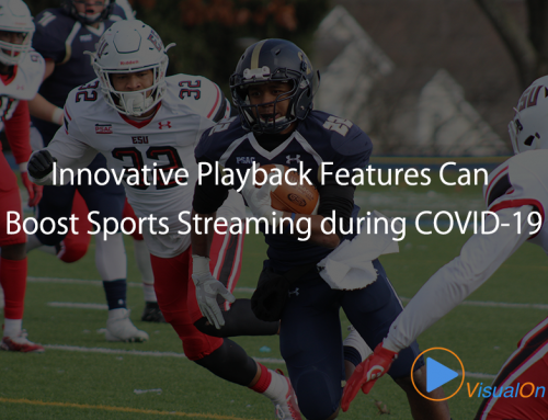 Innovative Playback Features Can Boost Sports Streaming during COVID-19